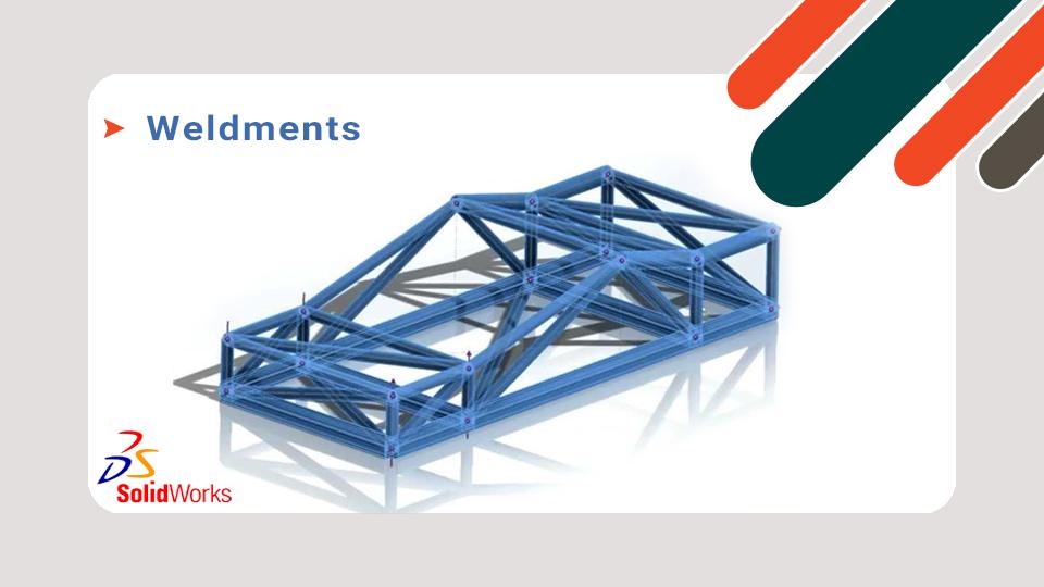 طراحی سازه ها در محیط Weldments سالیدورکس